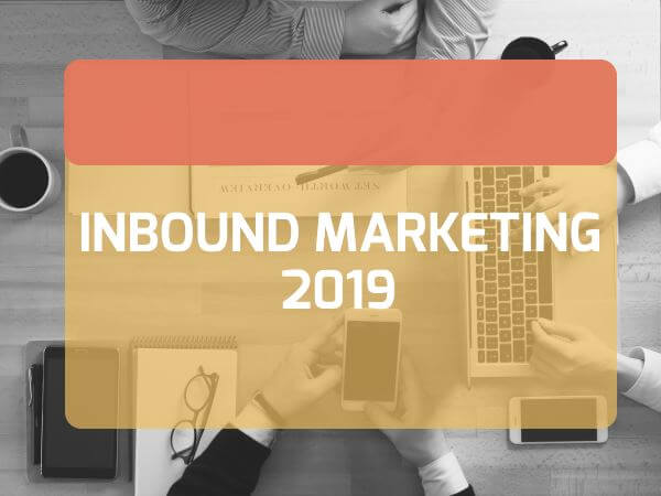 inbound marketing 2019
